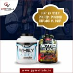 Top 10 Whey Protein Powder Brands In India