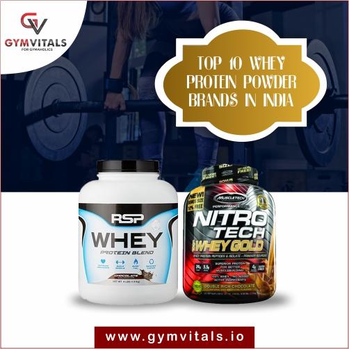 Top 10 Whey Protein Powder Brands In India – Gymvitals Blog